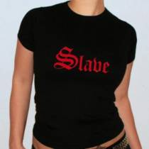 TEE SHIRT SLAVE