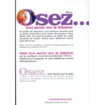 OSEZ...TOUT SAVOIR SUR LA FELLATION