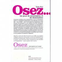 OSEZ...LES JEUX DE SOUMISSION ET DE DOMINATION