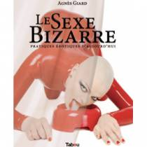 LE SEXE BIZARRE